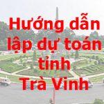 lập dự toán tỉnh Trà Vinh