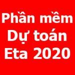 Phần mềm dự toán Eta 2020