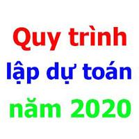 Quy trình lập dự toán năm 2020