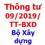 TT 09/2019/TT-BXD của Bộ Xây dựng