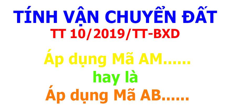 Cách tính vận chuyển đất Thông tư 10/2019/TT-BXD