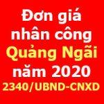 Đơn giá nhân công tỉnh Quảng Ngãi năm 2020