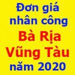 Đơn giá nhân công tỉnh Bà Rịa Vũng Tàu 2020 Quyết định 132/QĐ-SXD
