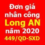 Đơn giá nhân công tỉnh Long An năm 2020 theo Quyết định 449/QĐ-SXD