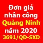 Đơn giá nhân công Quảng Ninh năm 2020 theo Quyết định 3691/QĐ-SXD