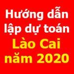 Hướng dẫn lập dự toán Lào Cai mới nhất
