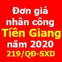 Đơn giá nhân công Tiền Giang 2020 Quyết định 219/QĐ-SXD