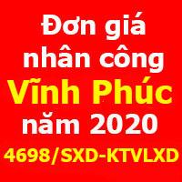 Đơn giá nhân công tỉnh Vĩnh Phúc 2020 Công bố 4698/SXD-KTVLXD