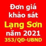 Đơn giá khảo sát tỉnh Lạng Sơn năm 2021 Quyết định 353/QĐ-UBND