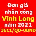 Đơn giá nhân công tỉnh Vĩnh Long năm 2021 Quyết định 3611/QĐ-UBND