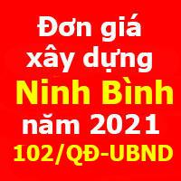 Đơn giá xây dựng tỉnh Ninh Bình năm 2021 Quyết định 102/QĐ-UBND