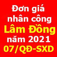 Quyết định 07/QĐ-SXD ban hành đơn giá nhân công tỉnh Lâm Đồng năm 2021 xem tại đây