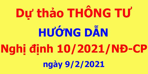 Dự thảo thông tư hướng dẫn Nghị định 10/2021/NĐ-CP của Chính phủ