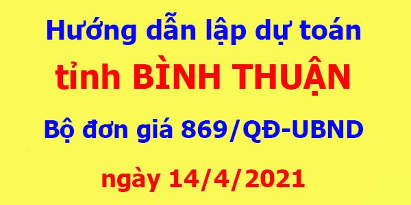 Hướng dẫn lập dự toán Bình Thuận năm 2021