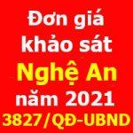 Đơn giá khảo sát tỉnh Nghệ An năm 2021 Quyết định 3827/QĐ-UBND