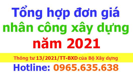 tổng hợp đơn giá nhân công xây dựng năm 2021